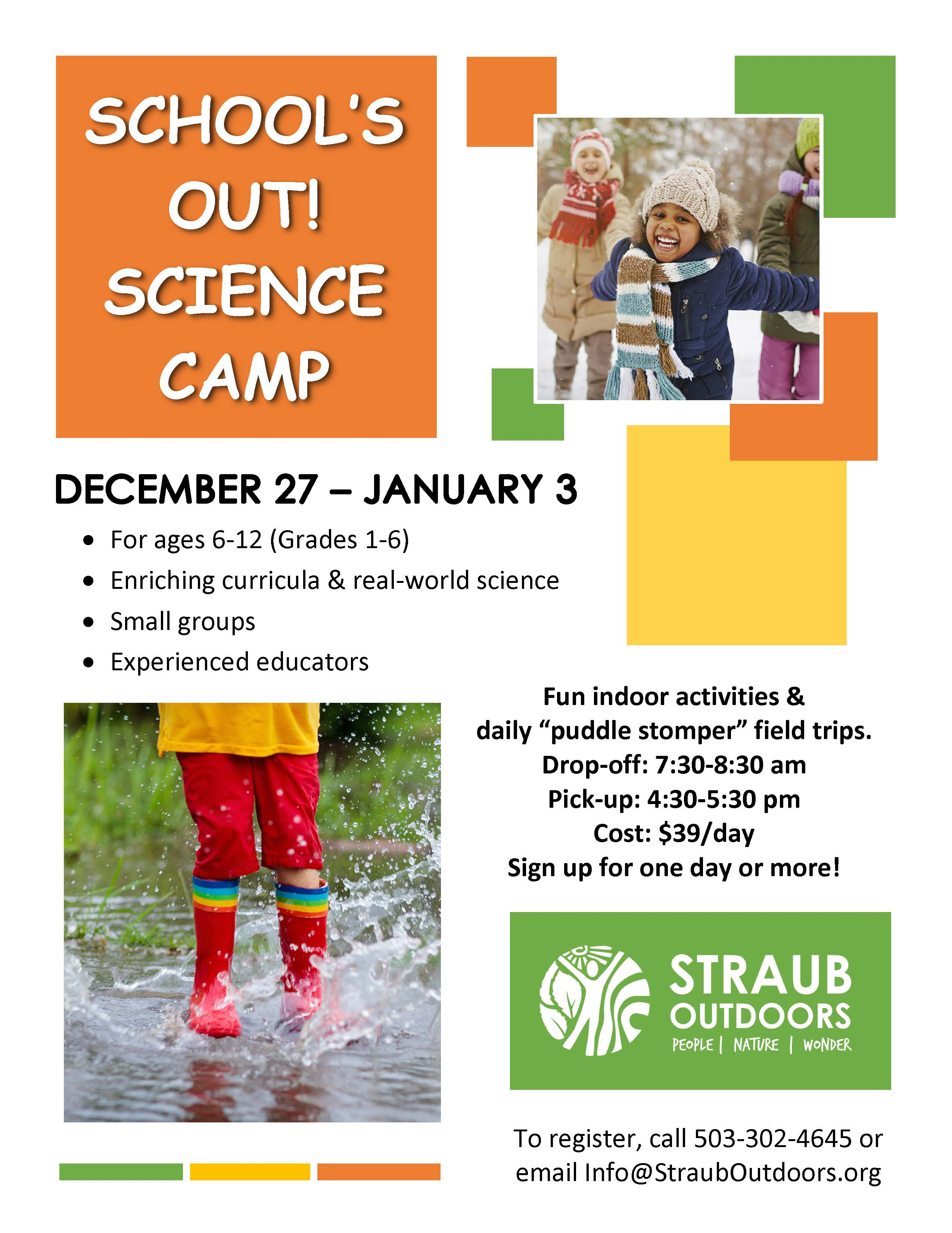 Please call the office for more information on Straub's Science Camp