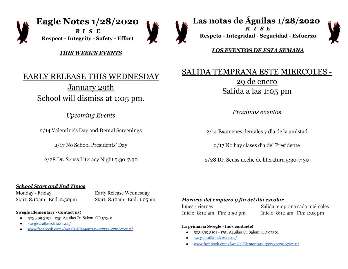 Eagle Notes for 1.28.2020 Please call the office for more information at 503 399 3191