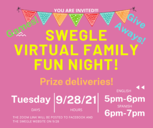 Swegle Virtual Family Night!  Tuesday September 28 5pm English, 6pm Spanish